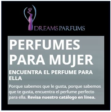 dreams parfums - perfumes para ellas - Dreams Parfums