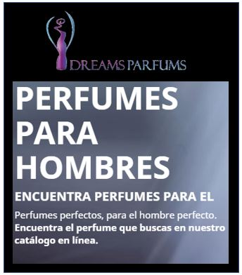 dreams parfums - perfumes para hombres - Dreams Parfums
